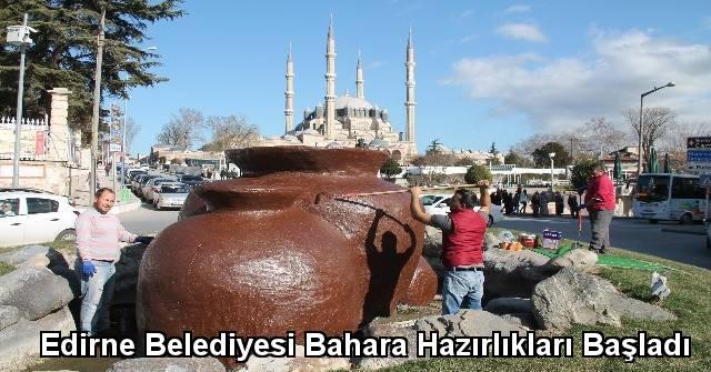 tekirdağ Edirne Belediyesi Bahara Hazırlıkları Başladı