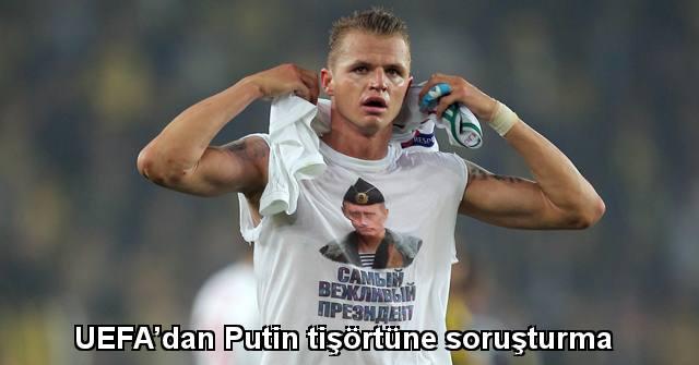 tekirdağ UEFA'dan Putin tişörtüne soruşturma
