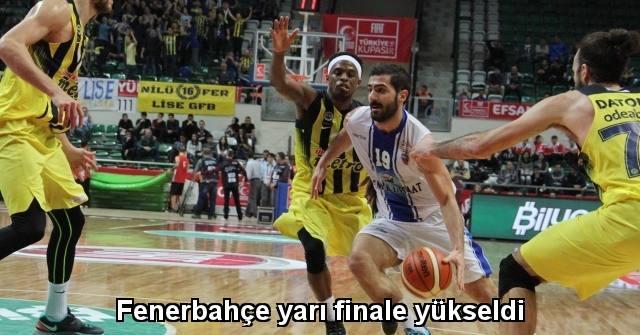 tekirdağ Fenerbahçe yarı finale yükseldi