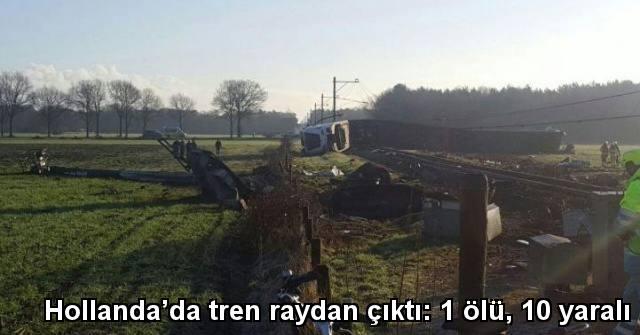 tekirdağ Hollanda'da tren raydan çıktı: 1 ölü, 10 yaralı