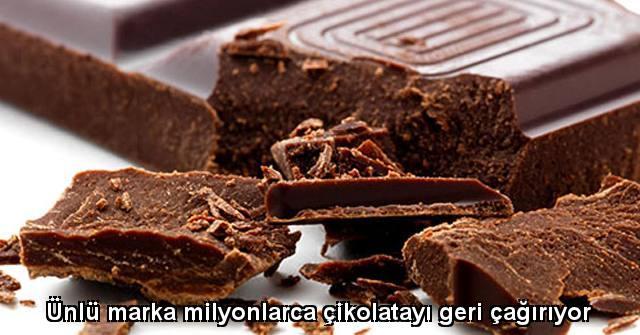 tekirdağ Ünlü marka milyonlarca çikolatayı geri çağırıyor