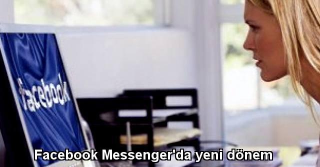 tekirdağ Facebook Messenger'da yeni dönem