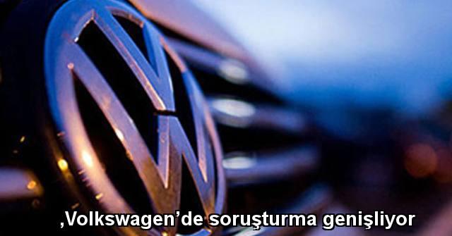 tekirdağ Volkswagen'de soruşturma genişliyor