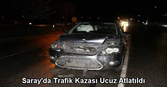 tekirdağ Saray'da Trafik Kazası Ucuz Atlatıldı