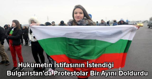 tekirdağ Hükümetin İstifasının İstendiği Bulgaristan'da Protestolar Bir Ayını Doldurdu