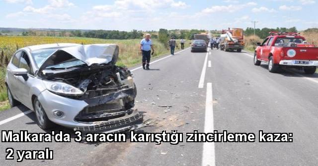tekirdağ Malkara'da 3 Aracın Karıştığı Zincirleme Kaza: 2 Yaralı