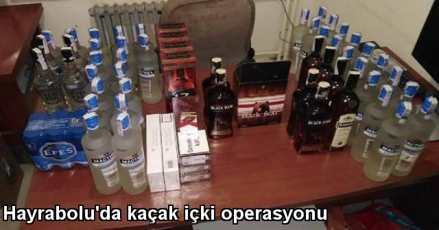 tekirdağ Hayrabolu'da Kaçak İçki Operasyonu