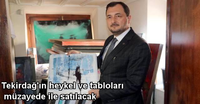 tekirdağ Tekirdağ'ın Heykel Ve Tabloları Müzayede İle Satılacak