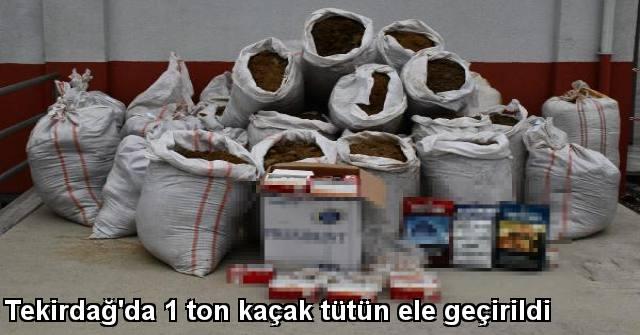 tekirdağ Tekirdağ'da 1 Ton Kaçak Tütün Ele Geçirildi