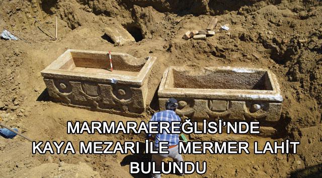 tekirdağ Marmaraereğlisi'nde Kaya Mezarı İle  Mermer Lahit Bulundu