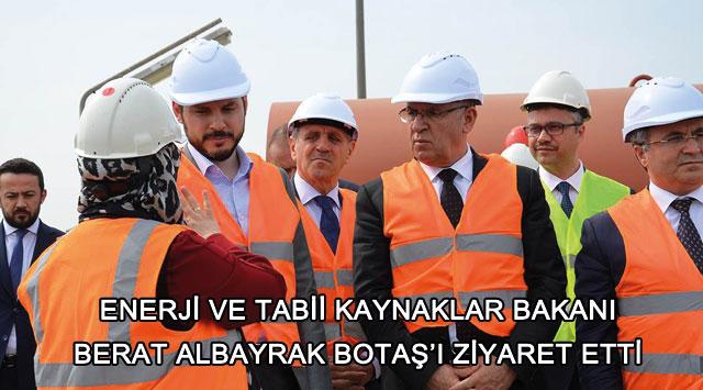 tekirdağ Enerji Ve Tabii Kaynaklar Bakanı  Albayrak Botaş'ı Ziyaret Etti
