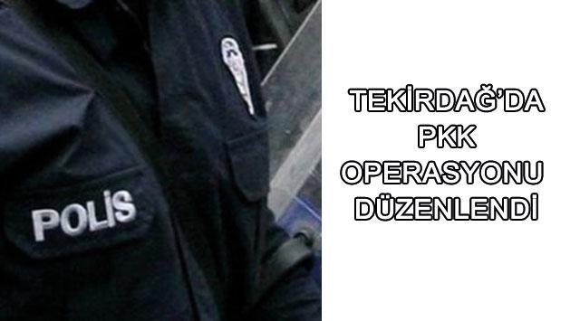tekirdağ Tekirdağ'da  PKK Operasyonu  Düzenlendi: 10 Gözaltı