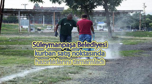 tekirdağ Süleymanpaşa Belediyesi kurban satış noktasında hazırlıklarını tamamladı
