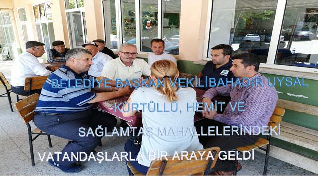 belediye-baskan-vekili-bahadir-uysal-kurtullu-hemit-ve-saglamtas-mahallelerindeki-vatandaslarla-bir-araya-geldi